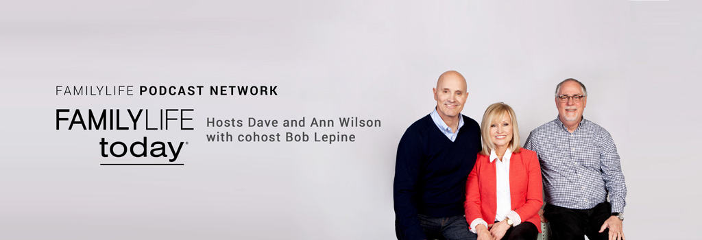 Familylife Today Marriage Relationship Radio Program And Podcast