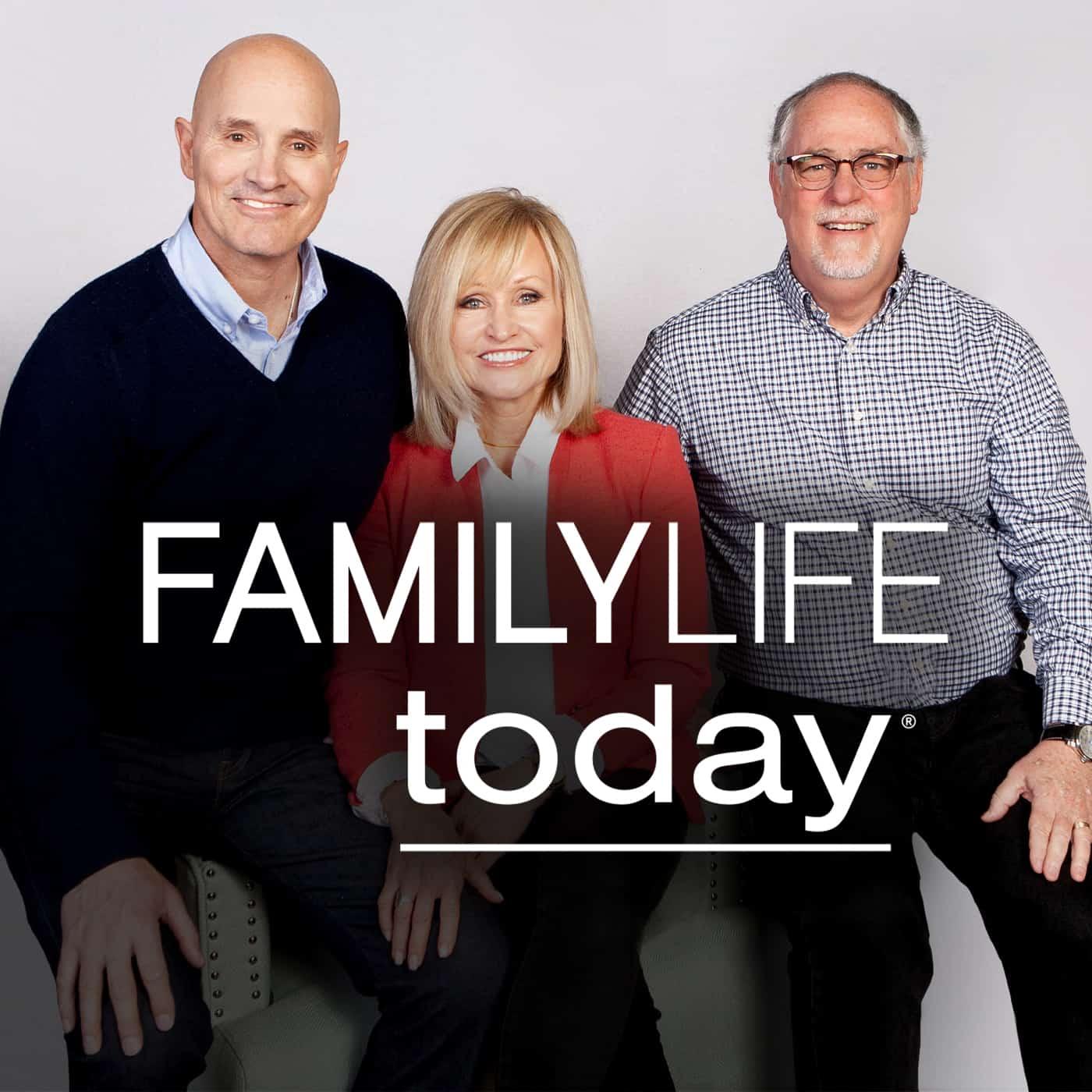 FamilyLife Today